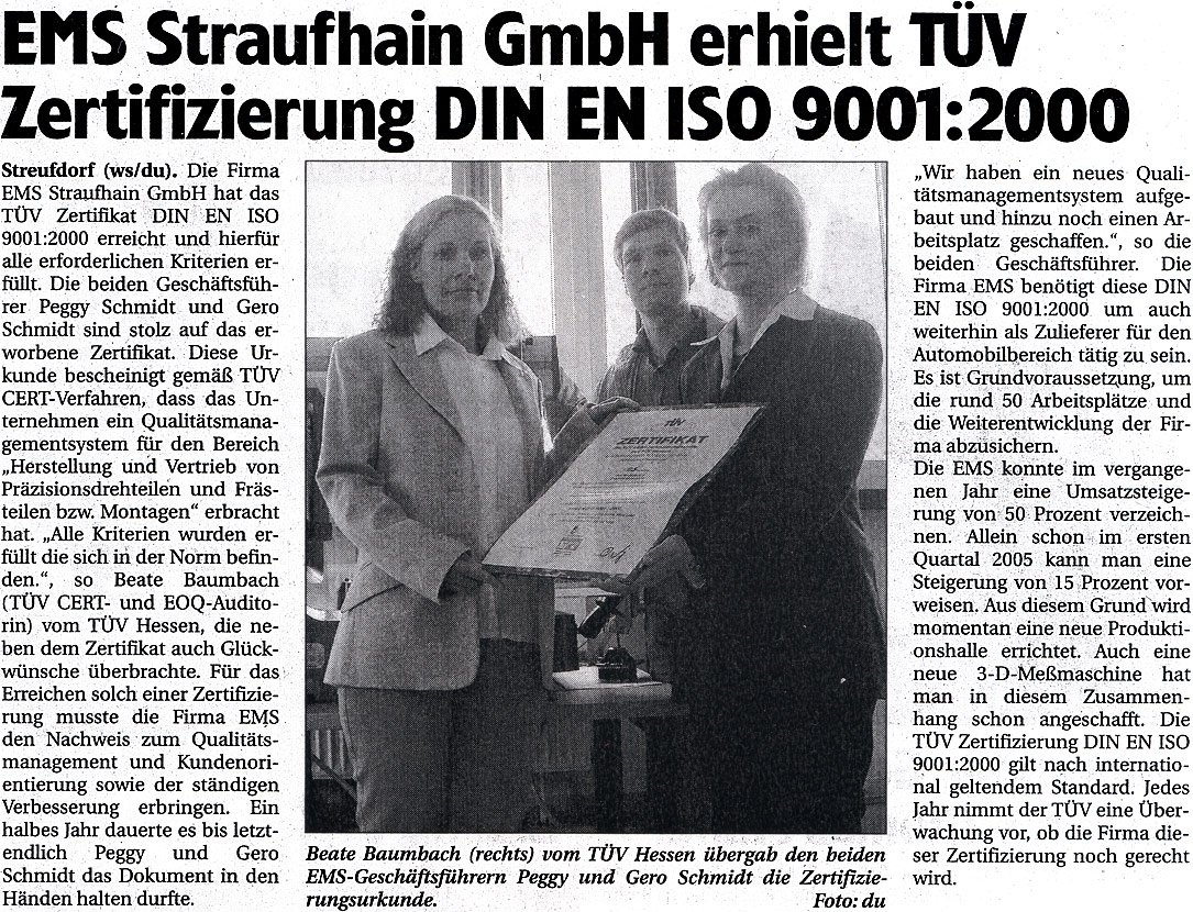 April 2005 – EMS Straufhain GmbH erhielt TÜV-Zertifizierung DIN EN ISO 9001:2000
